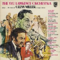 "Syd Lawrence Orchestra Plays the music of Glenn Miller (Secondhand) [2 x 12"" LP box set]"